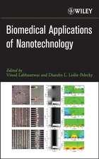 Biomedical Applications of Nanotechnology