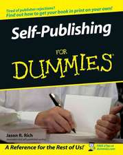 Self–Publishing For Dummies