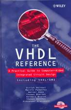 The VHDL Reference: A Practical Guide to Computer–Aided Integrated Circuit Design including VHDL–AMS