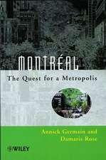 Montréal: The Quest for a Metropolis
