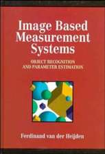 Image Based Measurement Systems: Object Recognition and Parameter Estimation