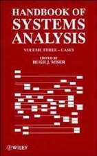 Handbook of Systems Analysis, Volume 3: Cases
