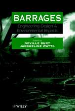 Barrages: Engineering, Design & Environmental Impacts