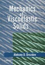 Mechanics of Viscoelastic Solids