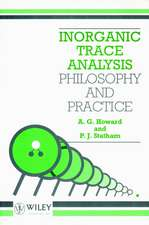 Inorganic Trace Analysis: Philosophy and Practice
