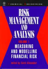 Risk Management and Analysis: Measuring and Modelling Financial Risk