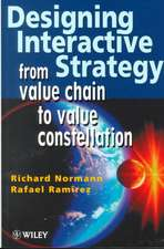 Designing Interactive Strategy: From Value Chain to Value Constellation