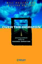 Over the Horizon: Planning Products Today for Success Tomorrow