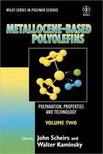 Metallocene–based Polyolefins: Preparation, Properties, and Technology Metallocene–based Polyolefins – Preparation, Properties and Technology V 2