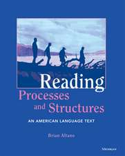 Reading Processes and Structures: An American Language Text
