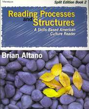 Reading Processes and Structures, Split Ed., Book 2: A Skills-Based American Culture Reader