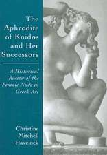 The Aphrodite of Knidos and Her Successors: A Historical Review of the Female Nude in Greek Art