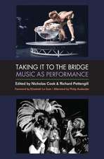 Taking It to the Bridge: Music as Performance