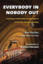 Everybody In, Nobody Out: Inspiring Community at Michigan's University Musical Society