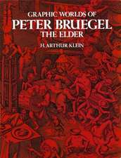 Graphic Worlds of Peter Bruegel the Elder