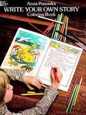 Write Your Own Story Coloring Book:  Third Revised Edition