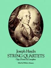 String Quartets, Opp. 20 and 33, Complete:  81 Foolproof Tricks