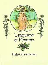 Language of Flowers:  An Illustrated History