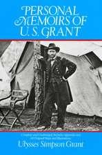 Personal Memoirs of U. S. Grant:  950 Illustrations