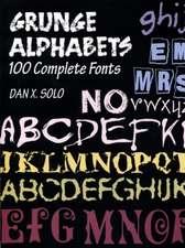 Grunge Alphabets:  100 Complete Fonts