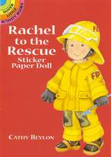 Rachel to the Rescue Sticker Paper Doll:  The Walk, Trot, Canter, Gallop, and Jump, Illustrated