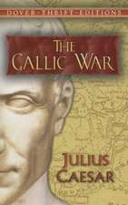 The Gallic War