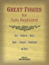 Great Fugues for Solo Keyboard:  Dampier's New Voyage Round the World, 1697
