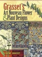 Grasset's Art Nouveau Flower and Plant Designs