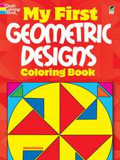 My First Geometric Designs Coloring Book
