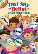 "Just Say ""Hello!"" Sticker Activity Book"