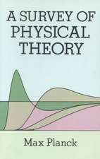 Survey of Physical Theory