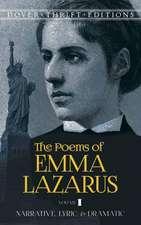 The Poems of Emma Lazarus, Volume I:  Narrative, Lyric, and Dramatic