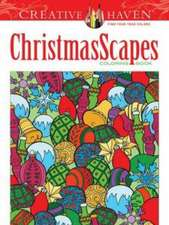 Creative Haven Christmasscapes Coloring Book:  In the Downton Abbey Style