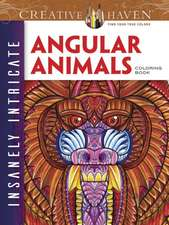 Creative Haven Insanely Intricate Angular Animals Coloring Book:  Easy-To-Follow, Step-By-Step Instructions for Drawing 15 Different Beautiful Blossoms