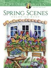 Creative Haven Spring Scenes Coloring Book
