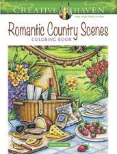 Creative Haven Romantic Country Scenes Coloring Book