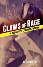 Claws of Rage: A Beastly Crimes Book (#3)