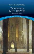 Zastrozzi and St. Irvyne