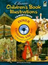 Classic Children's Book Illustrations [With CDROM]:  450 Portraits from Colonial Times to 1900 [With CDROM]
