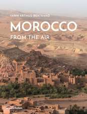 Arthus-Bertrand, Y: Morocco From The Air