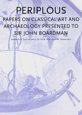 Periplous:  Papers on Classical Art and Archaeology Presented to Sir John Boardman
