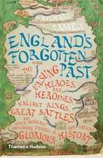 England's Forgotten Past