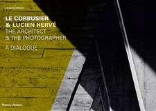 Sbriglio, J: Le Corbusier & Lucien Herve