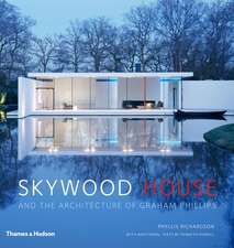 Skywood House: The Architecture of Graham Phillips