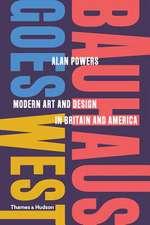 Bauhaus Goes West