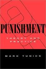 Punishment – Theory & Practice