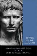 Between Republic & Empire – Interpretations of Augustus & His Principate (Paper)