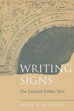 Writing Signs – The Fatimid Public Text