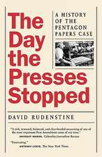 The Day the Presses Stopped – A History of the Pentagon Papers Case (Paper)