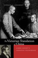 The Victorian Translation of China – James Legg′s Oriental Pilgrimage